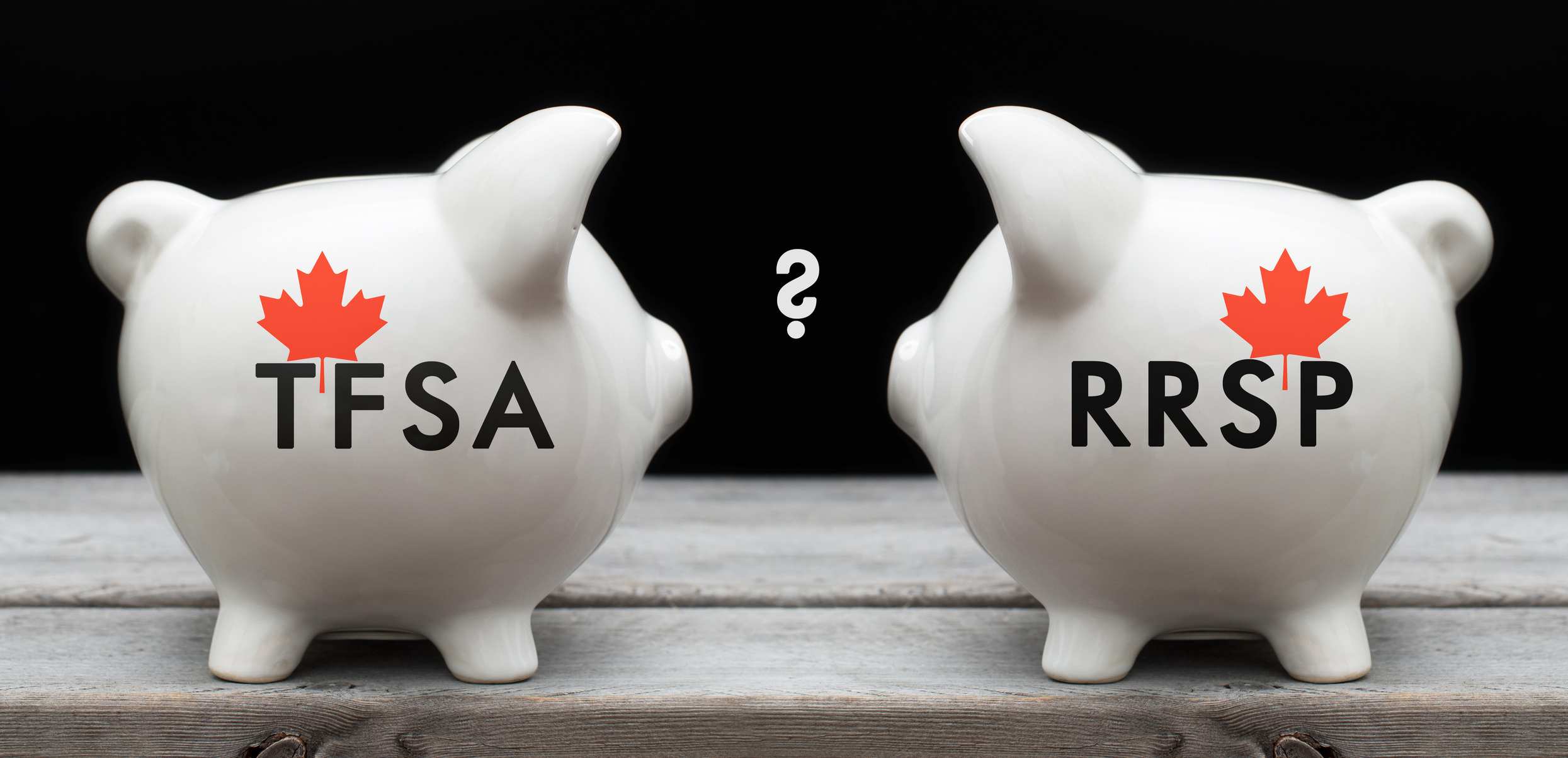 The Canuck Conundrum: RRSPs or TFSAs?